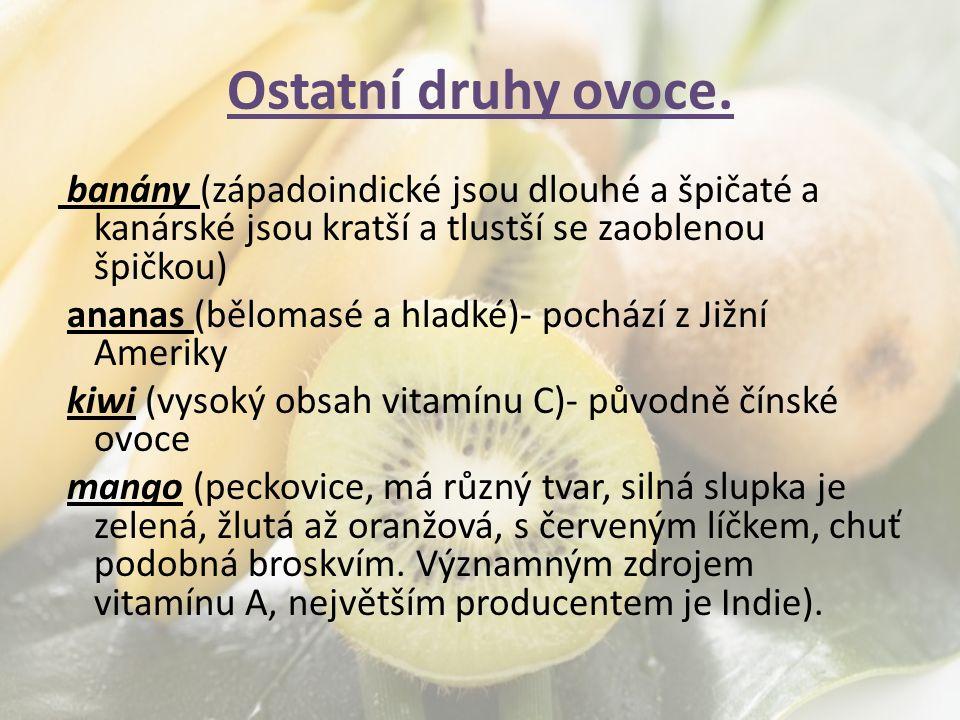 Ostatní druhy ovoce.