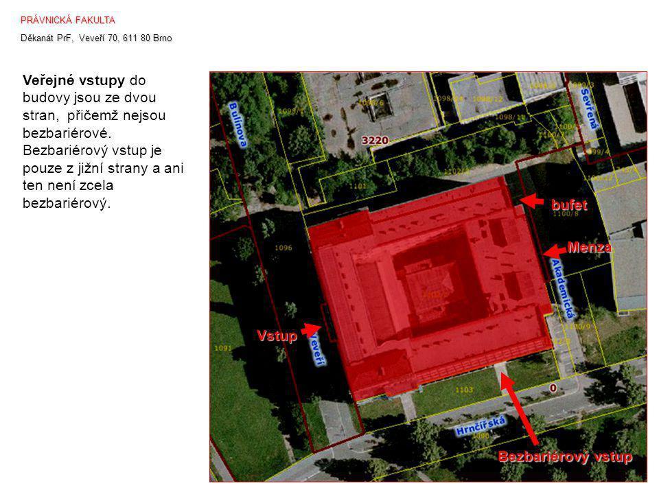 Vstup pro imobilní studenty je přístupný až po kontaktovaní vrátnice.
