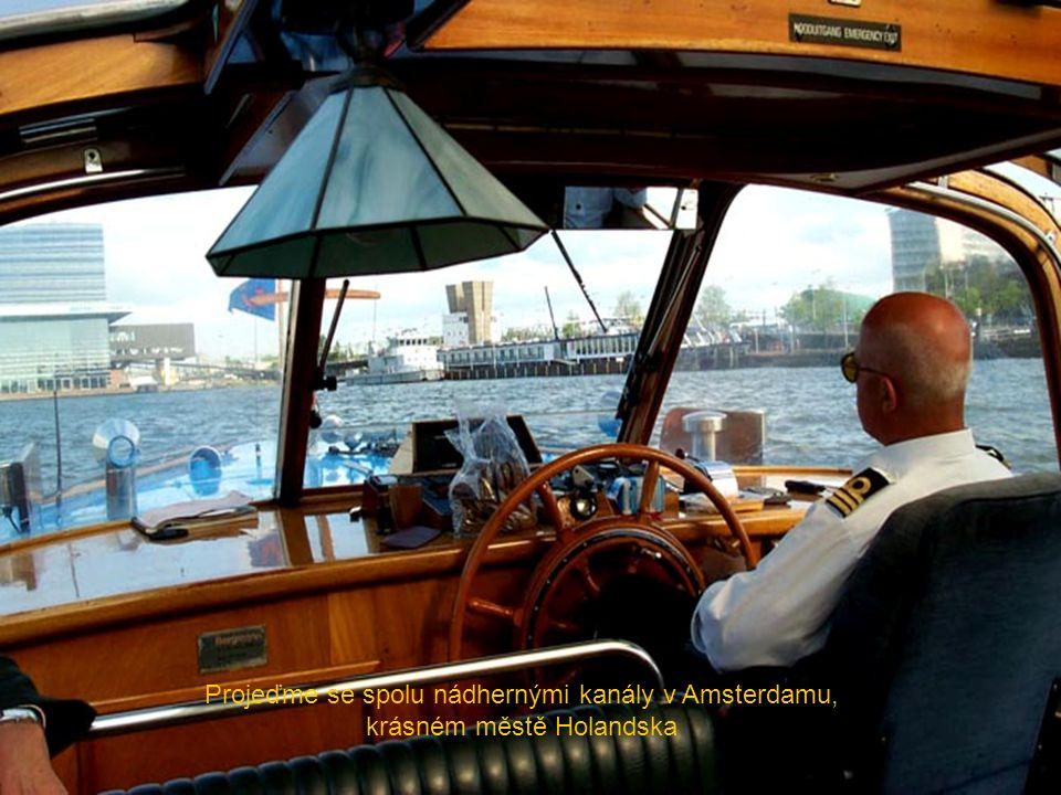 Projeďme se spolu nádhernými kanály v Amsterdamu, krásném městě Holandska