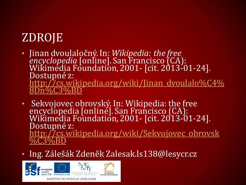 ZDROJE Jinan dvoulaločný. In: Wikipedia: the free encyclopedia [online]. San Francisco (CA): Wikimedia Foundation, 2001- [cit. 2013-01-24]. Dostupné z