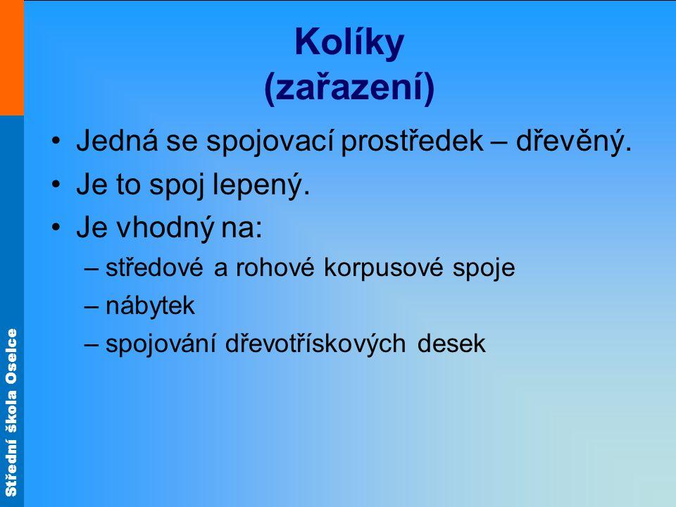 Střední škola Oselce Kolíky (rozdělení)