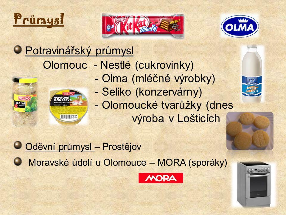 Pr ů mysl Potravinářský průmysl Olomouc - Nestlé (cukrovinky) - Olma (mléčné výrobky) - Seliko (konzervárny) - Olomoucké tvarůžky (dnes výroba v Lošti
