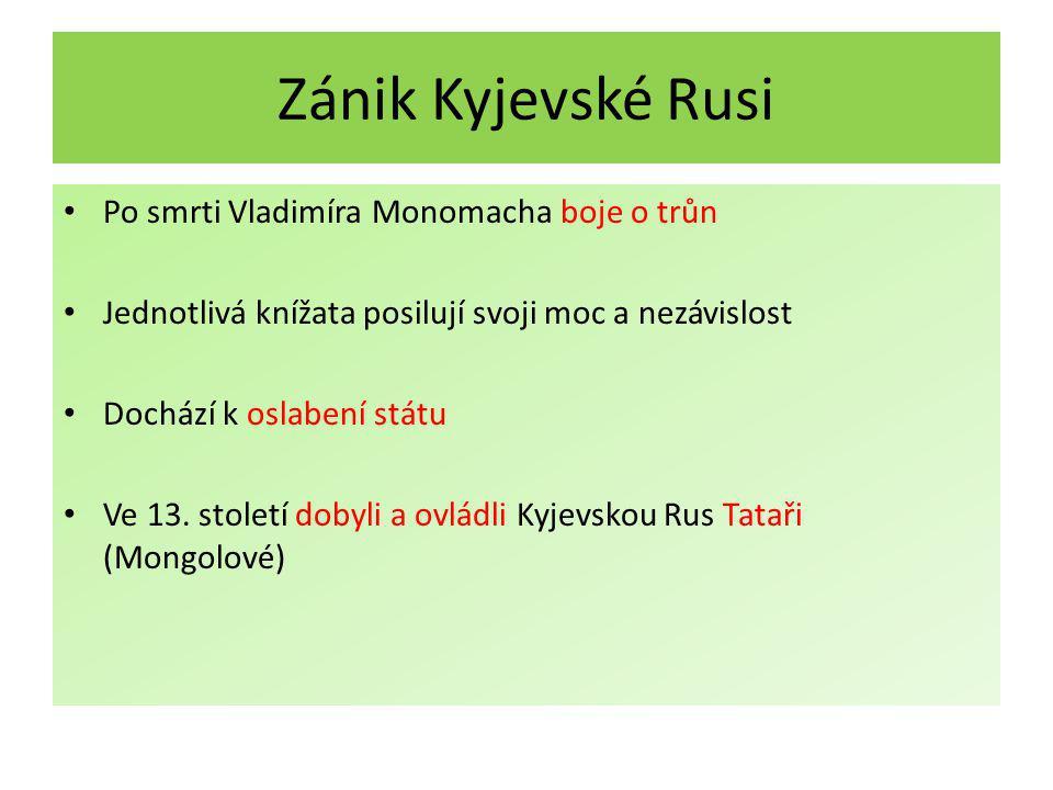 Obrázek č. 1 – Rozsah Kyjevské Rusi ve 12. století