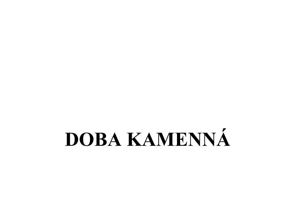 DOBA KAMENNÁ