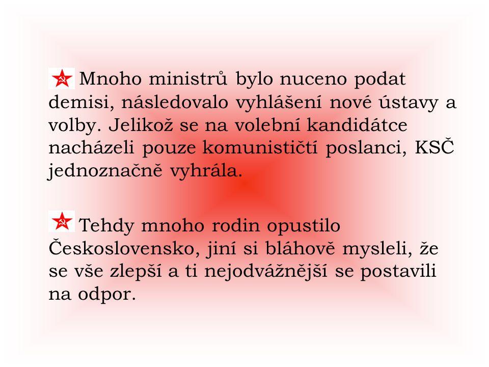 Odboj se opět zformoval, v čele s mladým Vlastimilem Janečkou, který dezertoval od vojenské kontrarozvědky.
