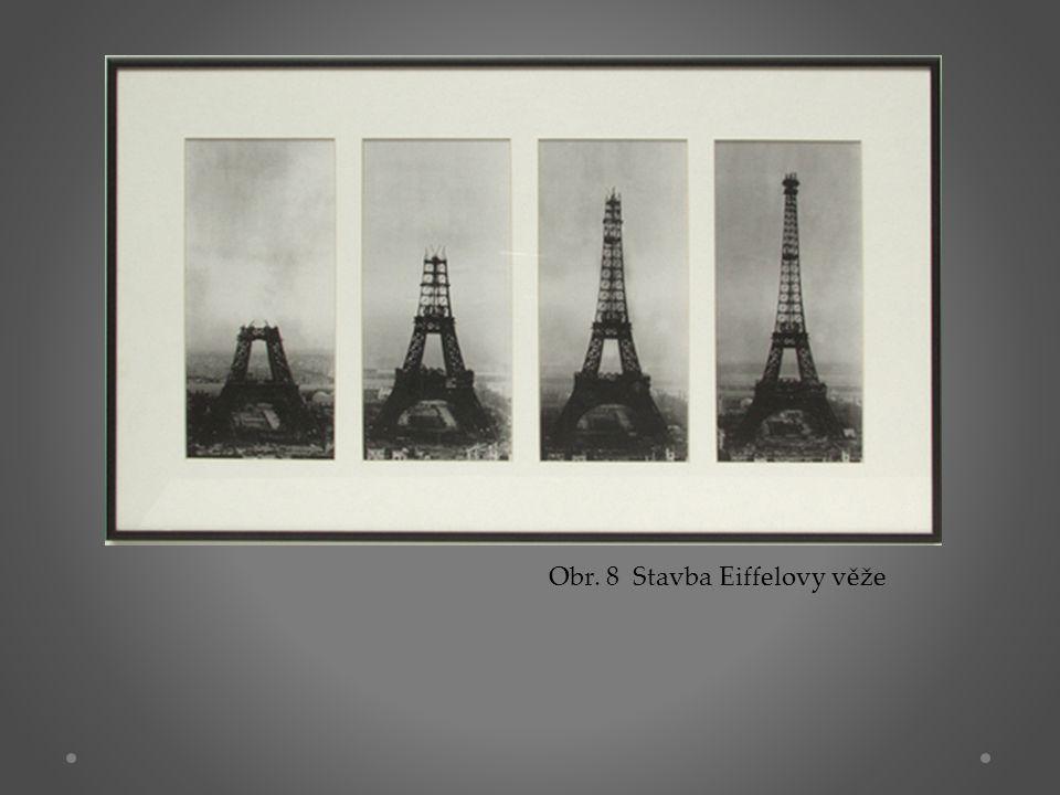 Obr. 8 Stavba Eiffelovy věže