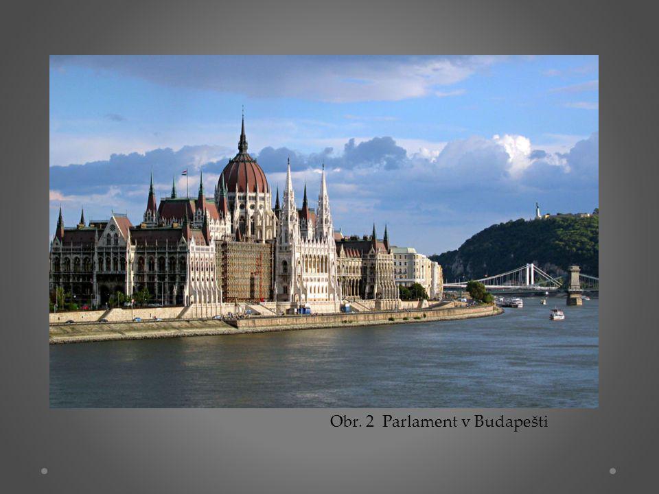 Obr. 2 Parlament v Budapešti