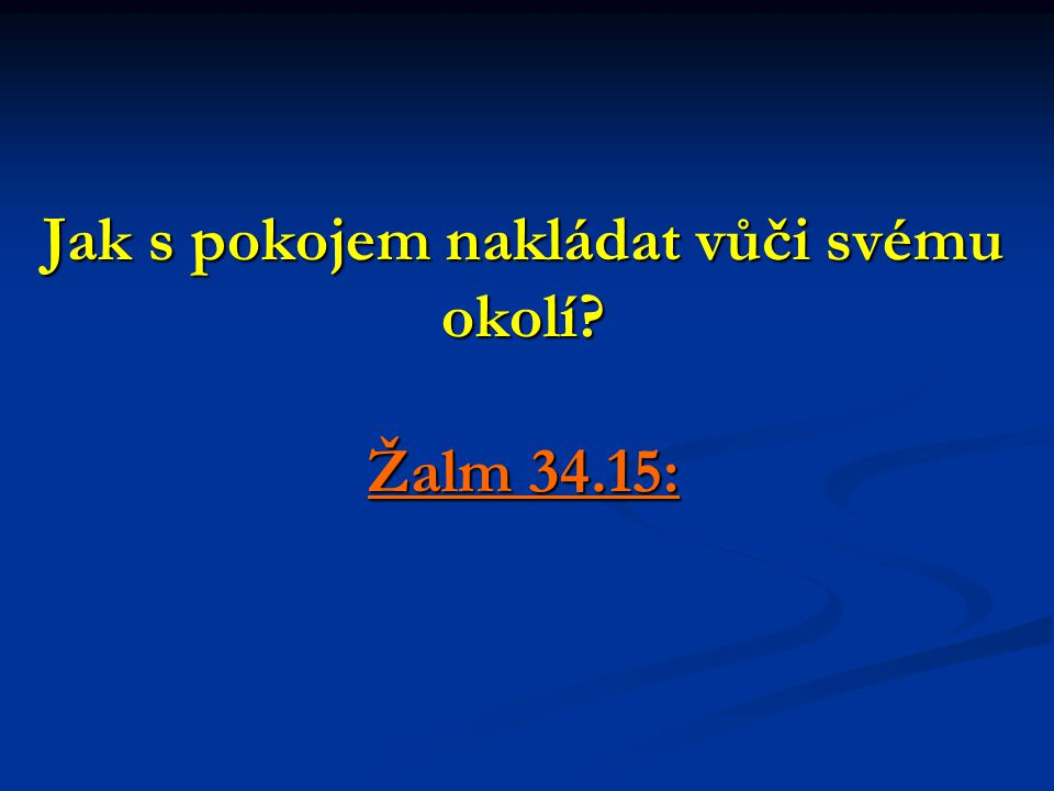 Žalm 34.15:
