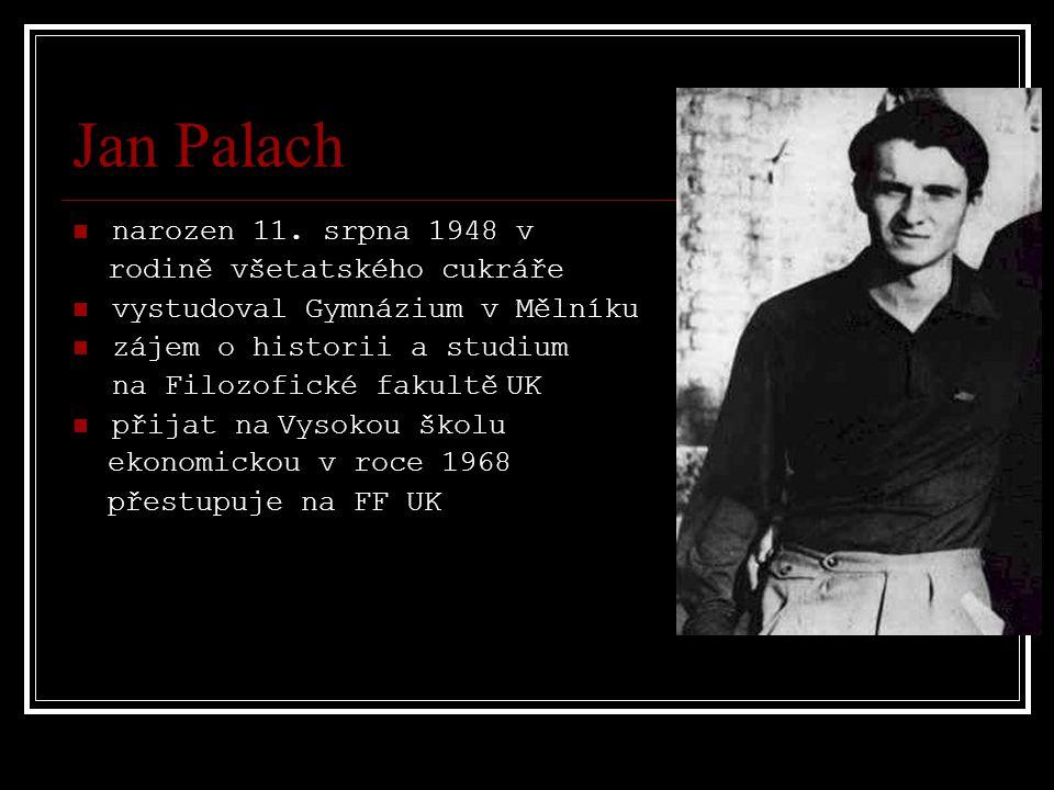 Hořeli jako Jan Palach Siwiec i Palach se při svém činu inspirovali sebevraždami buddhistických mnichů, jimiž protestovali proti válce ve Vietnamu.