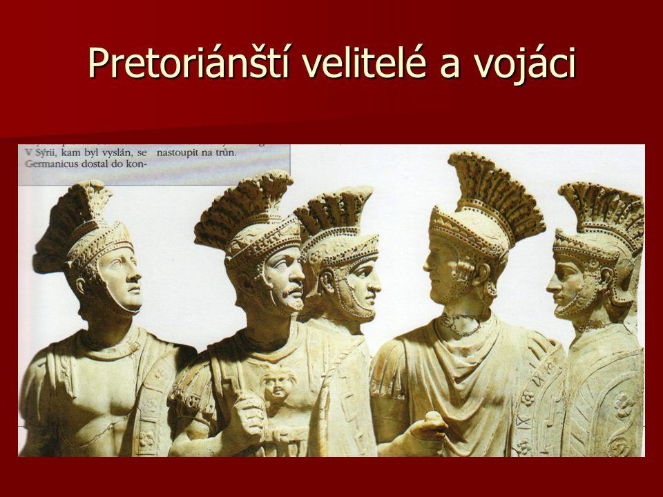 Pretoriánští velitelé a vojáci