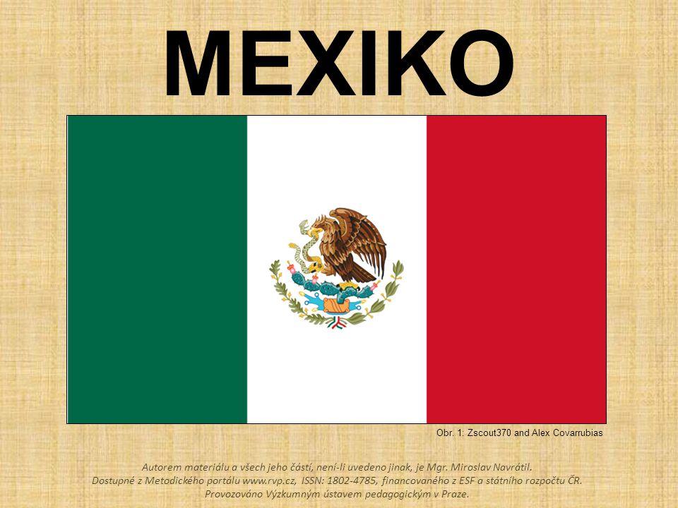 POPIŠ POLOHU MEXIKA Tichý oceán Mexický záliv Kalifornský poloostrov USA Guatemala Belize Obr.