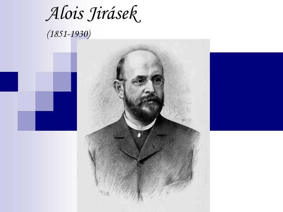 Alois Jirásek (1851-1930)
