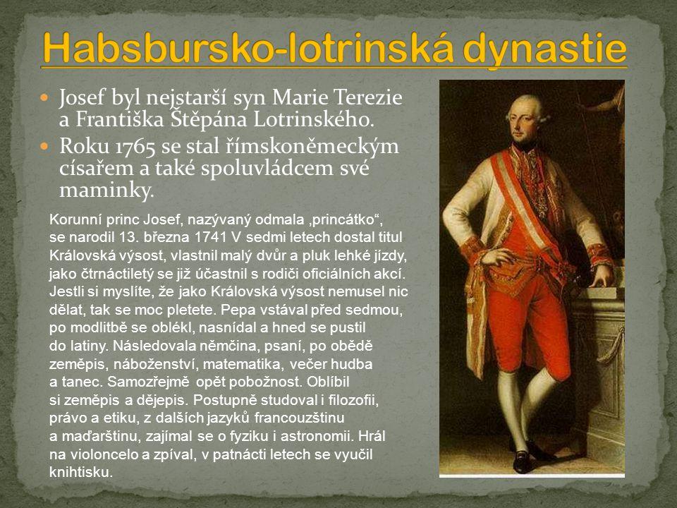 Josef byl nejstarší syn Marie Terezie a Františka Štěpána Lotrinského.