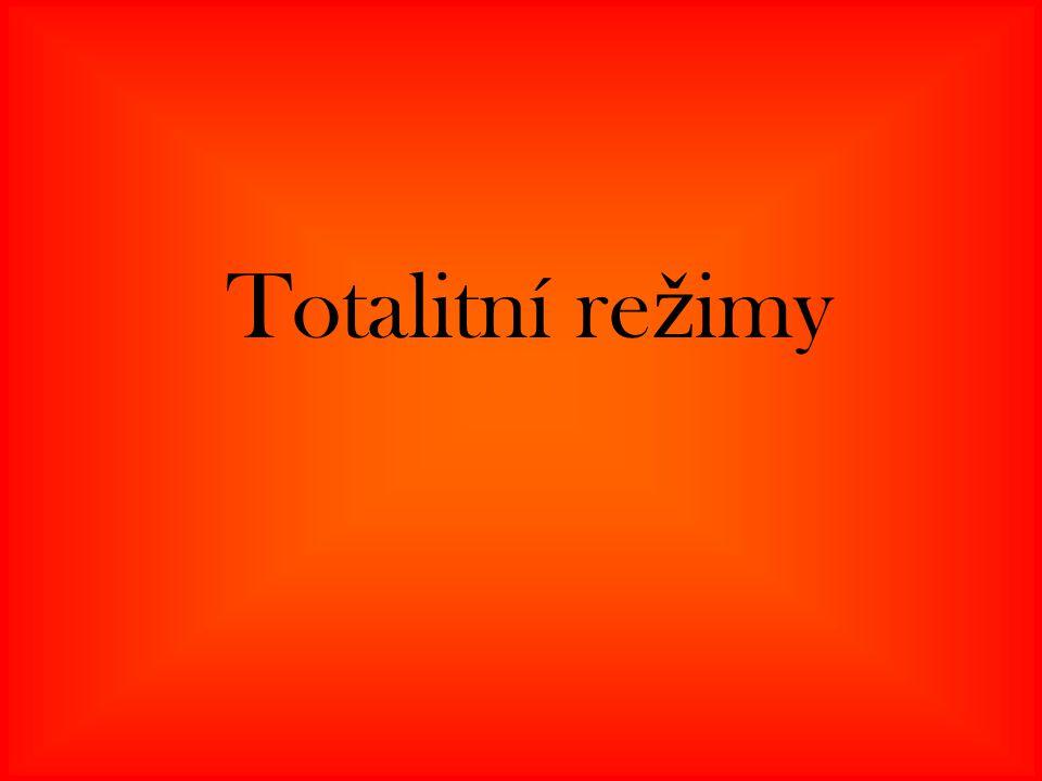Totalitní re ž imy