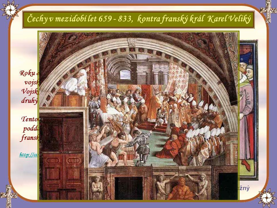 """Korunovace Karla Velikého - od Raffaela Z mezidobí let 659 – 833 se nalézá historická zmínka v kronice """"Chronicon Moissacense ."""
