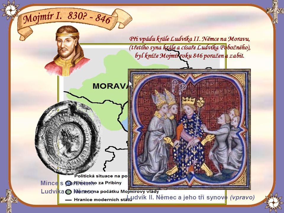 Roku 833 připojil ke svému území knížectví Nitranské a jeho dosavadní vládce Pribina byl nucen uprchnout.