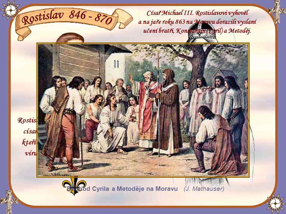 Kníže Rostislav chtěl svou říši vymanit ze závislosti a z neblahého vlivu Franků a německých biskupů.