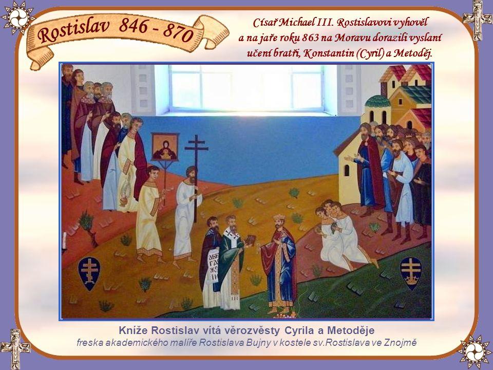 Cyril a Metoděj na Moravě Císař Michael III.