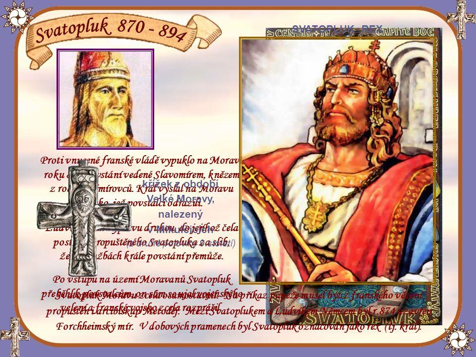 Když Svatopluk r.870 vydal Frankům zajatého Rostislava, očekával, že král Ludvík Němec za vládce Moravy jmenuje jeho.