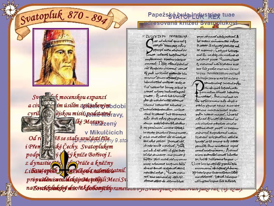 Proti vnucené franské vládě vypuklo na Moravě roku 871 povstání vedené Slavomírem, knězem z rodu Mojmírovců.