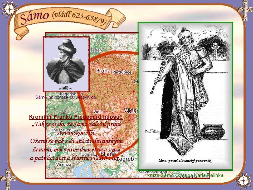 Sámova říše přesahovala území dnešních Čech a Moravy.