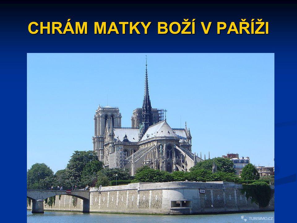 CHRÁM MATKY BOŽÍ V PAŘÍŽI