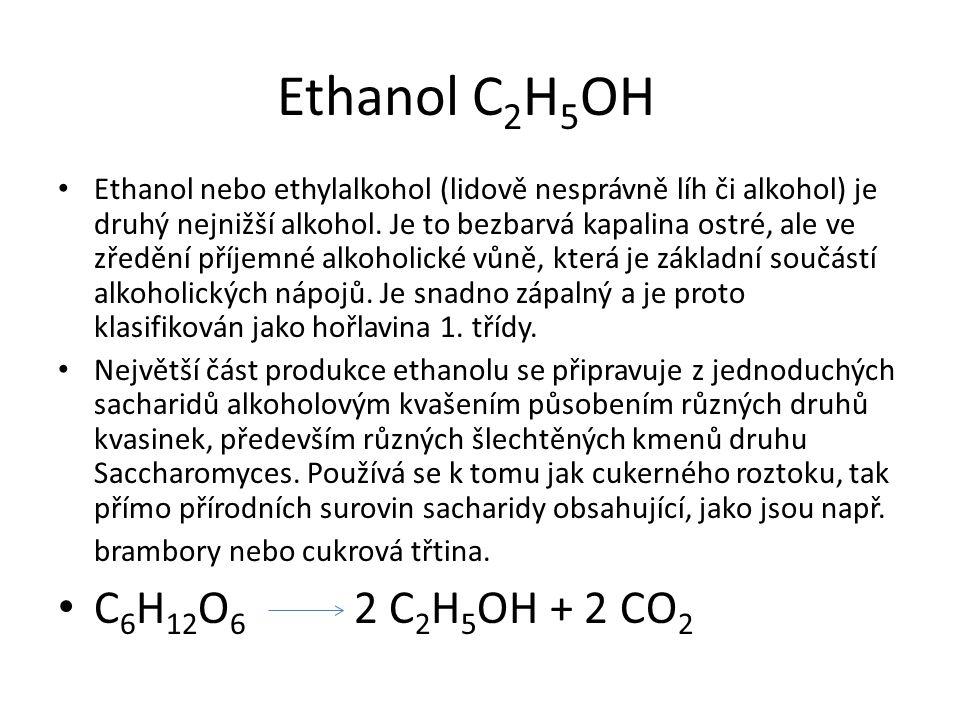 Ethanol C 2 H 5 OH Ethanol nebo ethylalkohol (lidově nesprávně líh či alkohol) je druhý nejnižší alkohol. Je to bezbarvá kapalina ostré, ale ve zředěn
