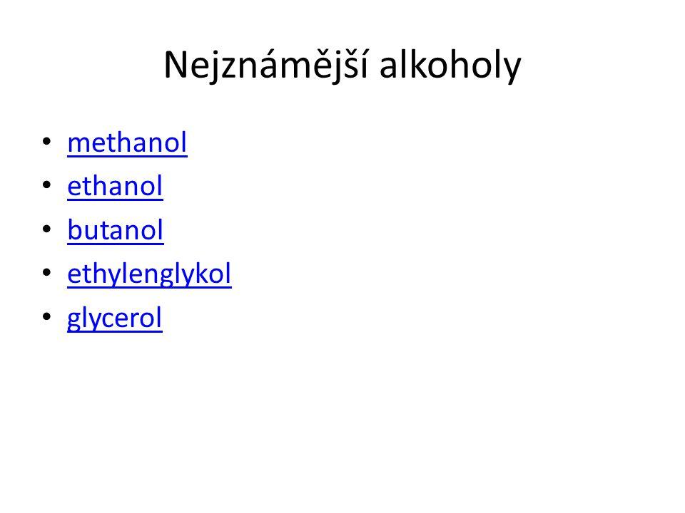Methanol CH 3 OH Methanol, methylalkohol, karbinol je nejjednodušší alifatický alkohol.