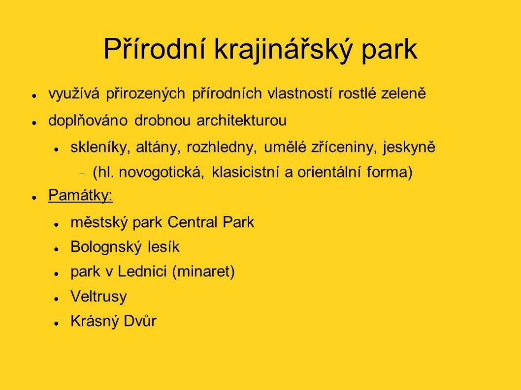 Přírodní krajinářský park využívá přirozených přírodních vlastností rostlé zeleně doplňováno drobnou architekturou skleníky, altány, rozhledny, umělé zříceniny, jeskyně  (hl.