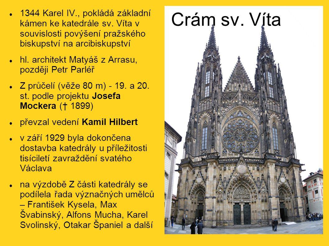1344 Karel IV., pokládá základní kámen ke katedrále sv. Víta v souvislosti povýšení pražského biskupství na arcibiskupství hl. architekt Matyáš z Arra