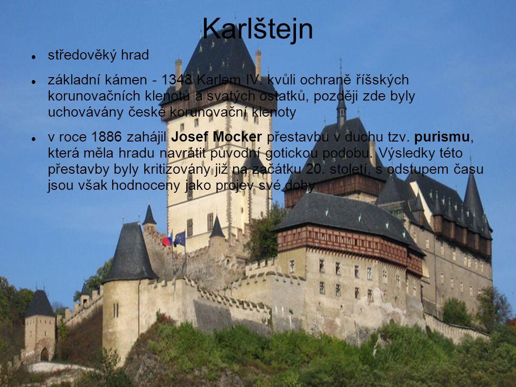 středověký hrad základní kámen - 1348 Karlem IV. kvůli ochraně říšských korunovačních klenotů a svatých ostatků, později zde byly uchovávány české kor