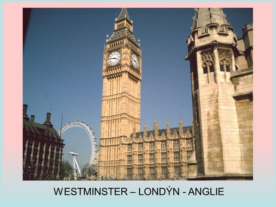 WESTMINSTER – LONDÝN - ANGLIE