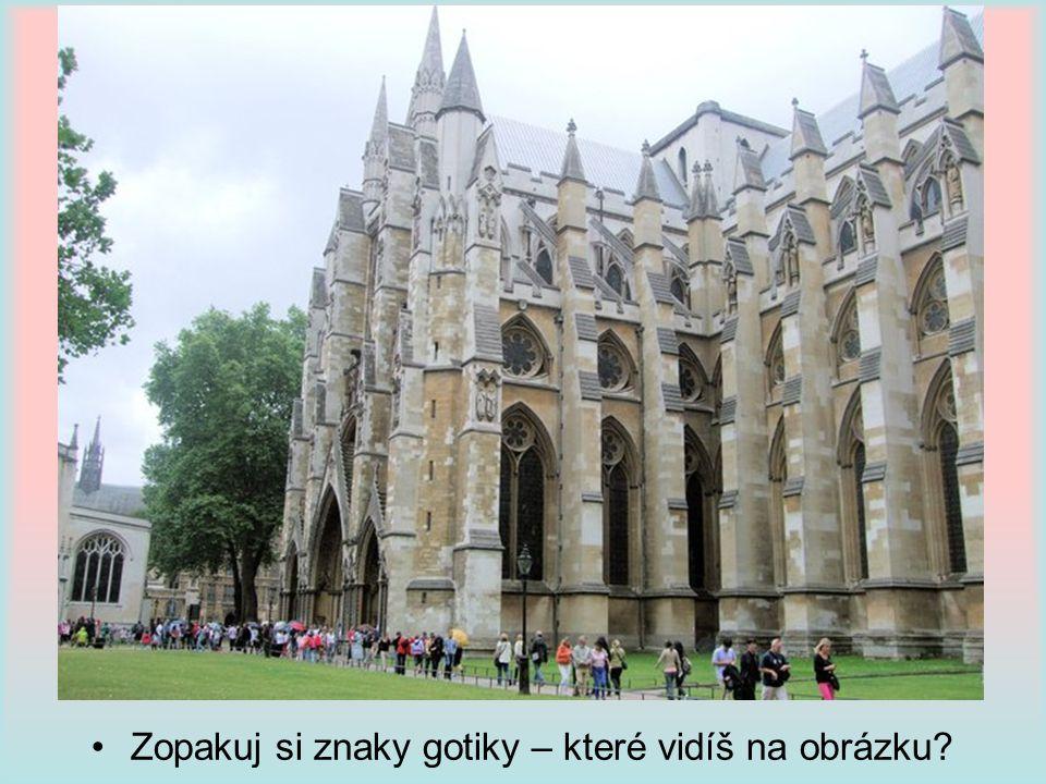 Zopakuj si znaky gotiky – které vidíš na obrázku?
