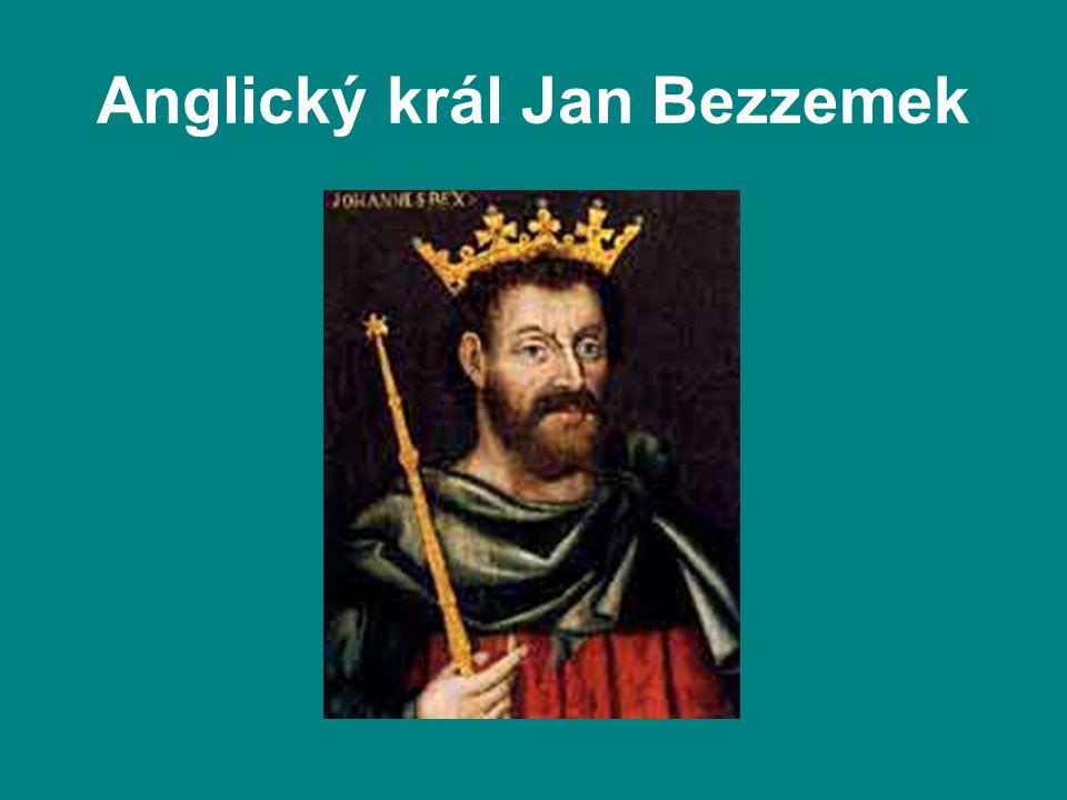 Anglický král Jan Bezzemek