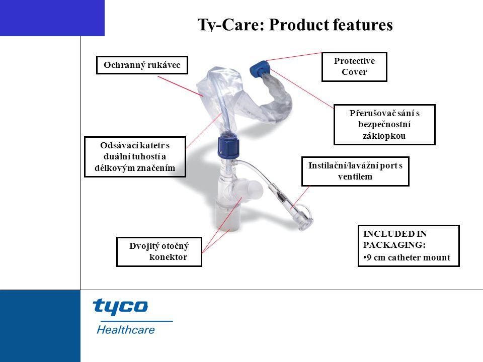 Ty-Care: Product features Přerušovač sání s bezpečnostní záklopkou Protective Cover Instilační/lavážní port s ventilem INCLUDED IN PACKAGING: 9 cm cat