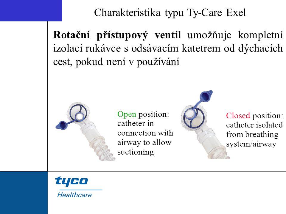 Rotační přístupový ventil umožňuje kompletní izolaci rukávce s odsávacím katetrem od dýchacích cest, pokud není v používání Charakteristika typu Ty-Ca