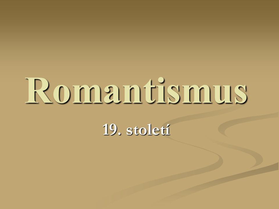 Romantismus 19. století