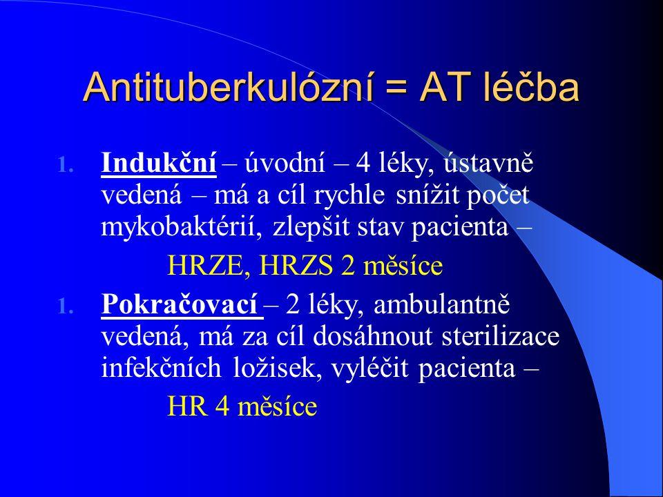 Antituberkulózní = AT léčba 1.