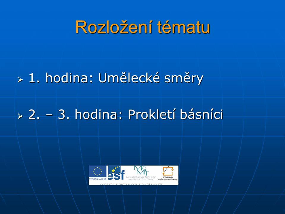 Prezentace práce Jednotlivé čtveřice (pětice) prezentují výsledky své práce.