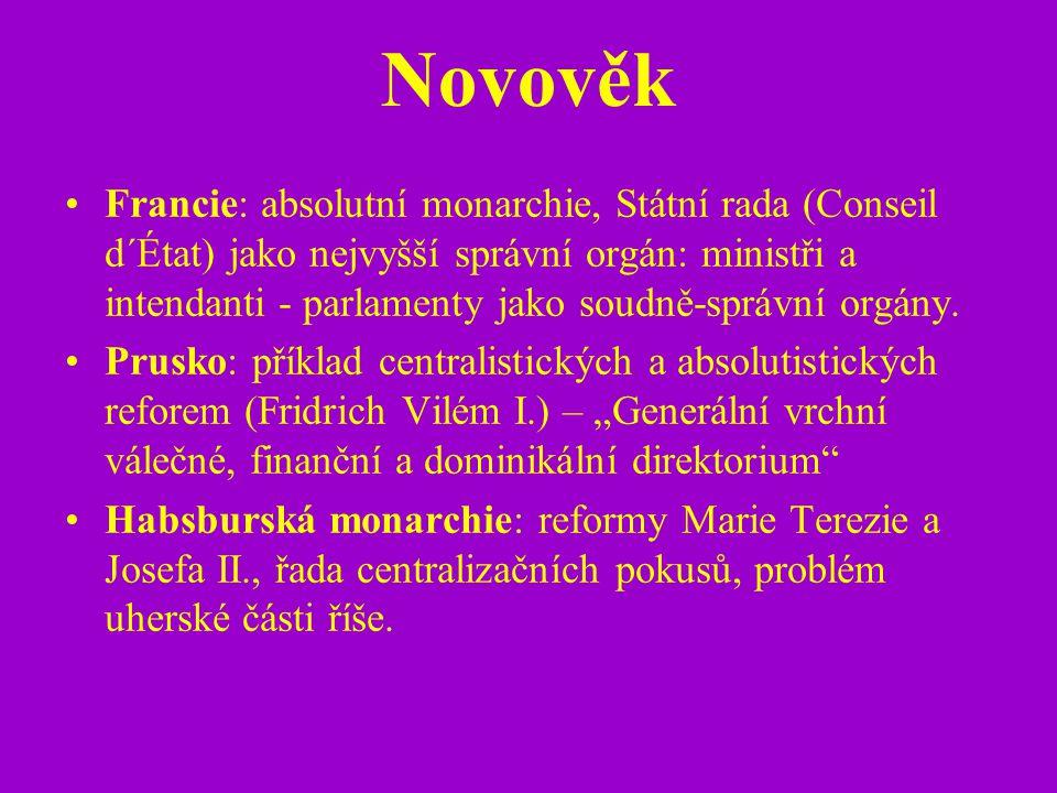 Novověk Francie: absolutní monarchie, Státní rada (Conseil d´État) jako nejvyšší správní orgán: ministři a intendanti - parlamenty jako soudně-správní