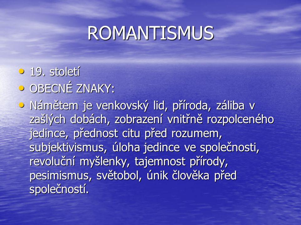 ROMANTISMUS 19.století 19.