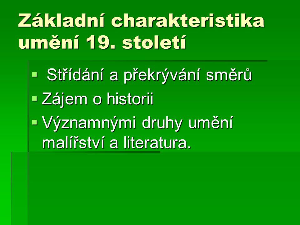 Klasicismus a empír Konec 18.století Konec 18.
