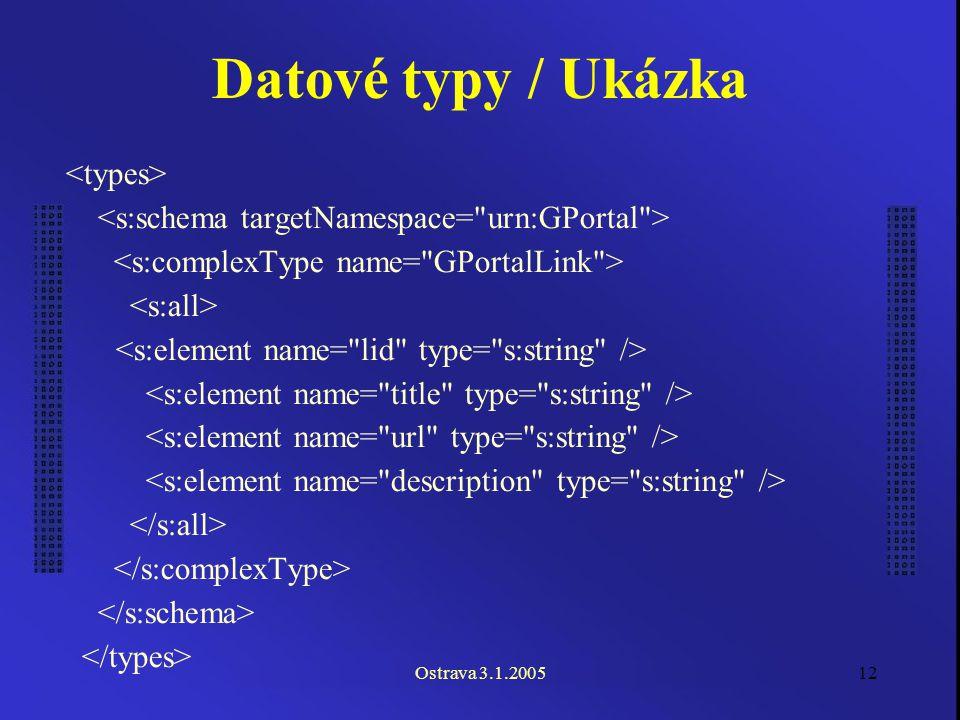Ostrava 3.1.200512 Datové typy / Ukázka