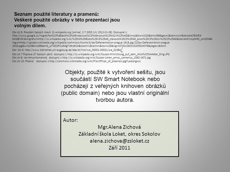 Seznam použité literatury a pramenů: Veškeré použité obrázky v této prezentaci jsou volným dílem.