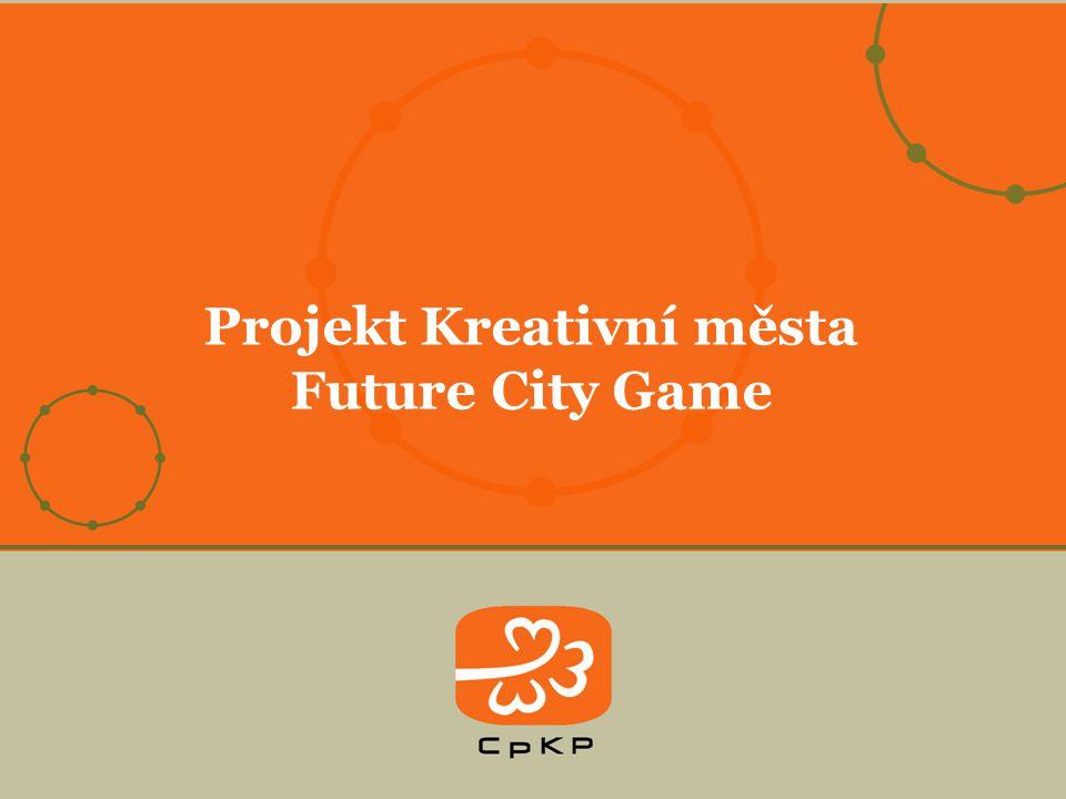 Projekt Kreativní města Future City Game