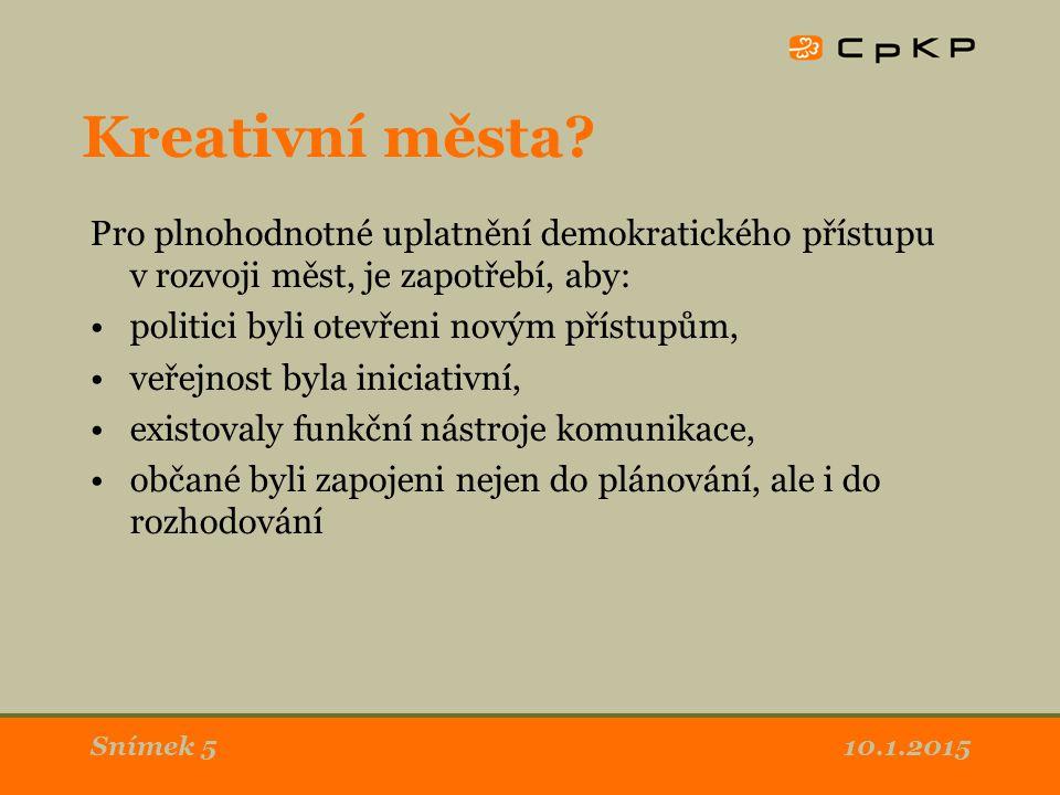 10.1.2015Snímek 5 Kreativní města.