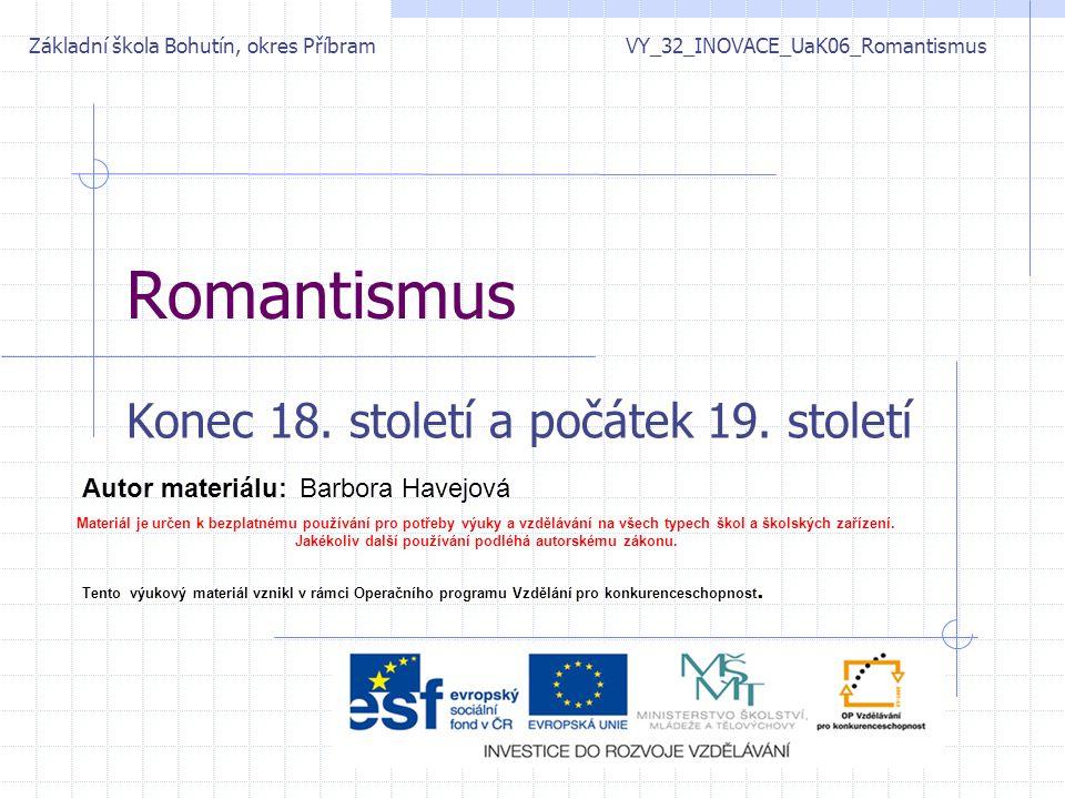 Romantismus Konec 18.století a počátek 19.