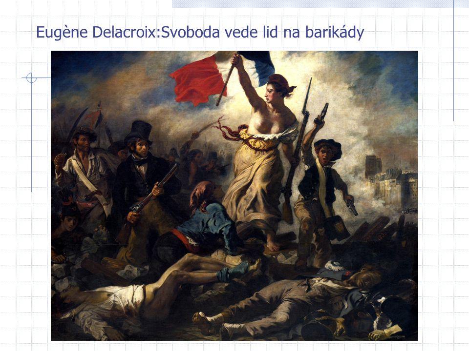 Eugène Delacroix:Svoboda vede lid na barikády