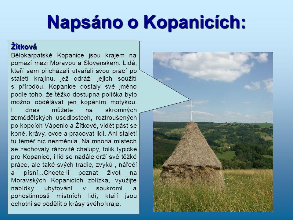 Napsáno o Kopanicích: Žítková Bělokarpatské Kopanice jsou krajem na pomezí mezi Moravou a Slovenskem.