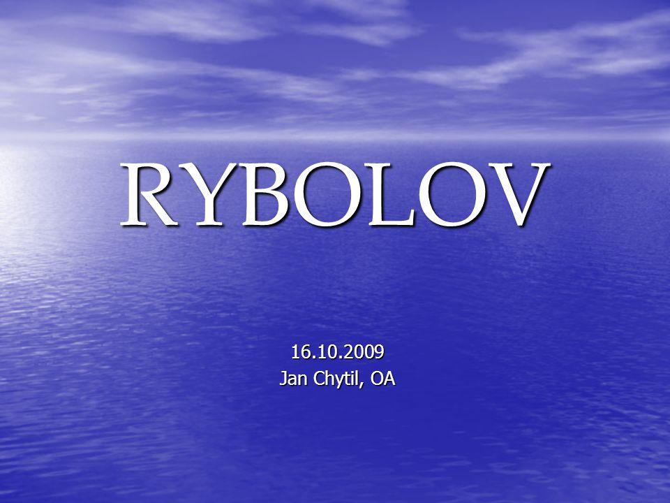 RYBOLOV 16.10.2009 Jan Chytil, OA